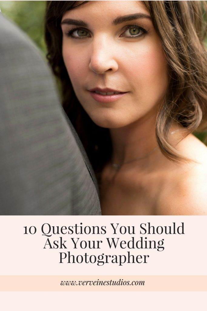 10_Questions_You_Should_ask_Your_Wedding_Photographer_Verveine_Studios_